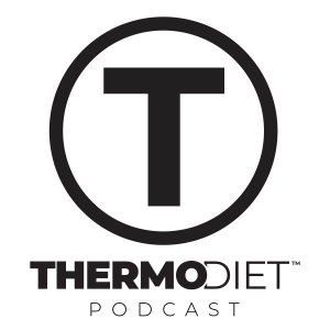 The Thermo Diet Podcast