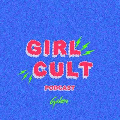Girl Cult Podcast show image