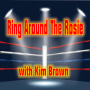 Artwork for Ring Around The Rosie with Kim Brown - July 13 2018
