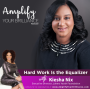 Artwork for S3E7: Hard Work is the Equalizer with Kiesha Nix