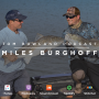 Artwork for #0006 - Miles Burghoff - Pro Bass Fishing, Sponsorship and What To Do On Those Long Drives