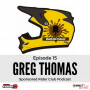 Artwork for #15 - Greg Thomas of the Muddy Microphone Podcast talks offroad trends in sponsorship