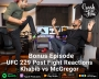 Artwork for Bonus Episode - UFC 229 Post Fight Reactions Khabib vs McGregor