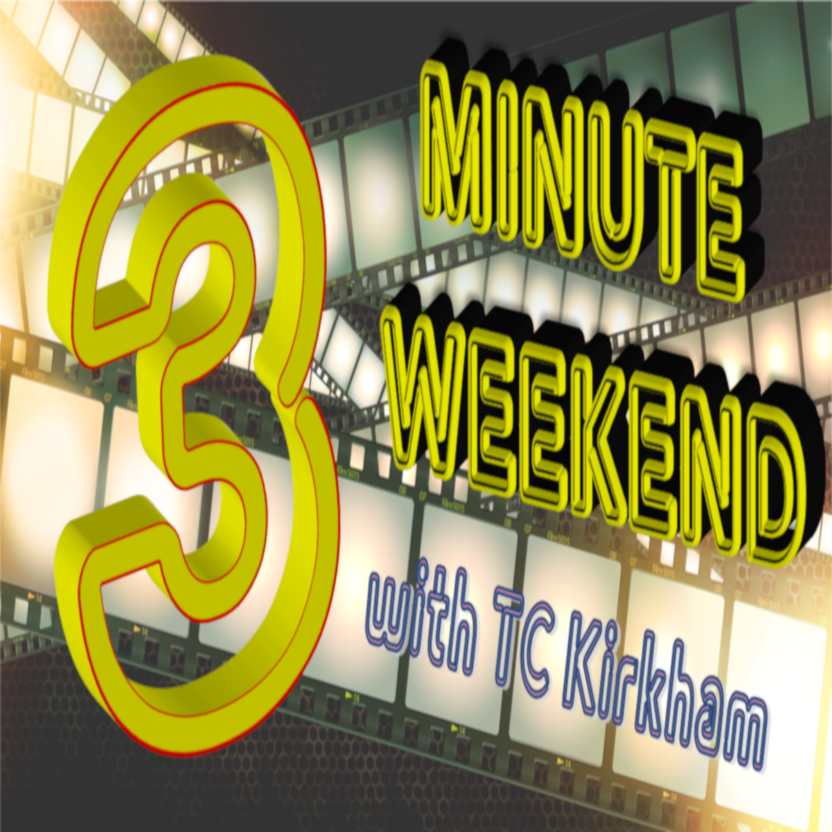 Artwork for Three Minute Weekend with TC Kirkham  February 27 2015
