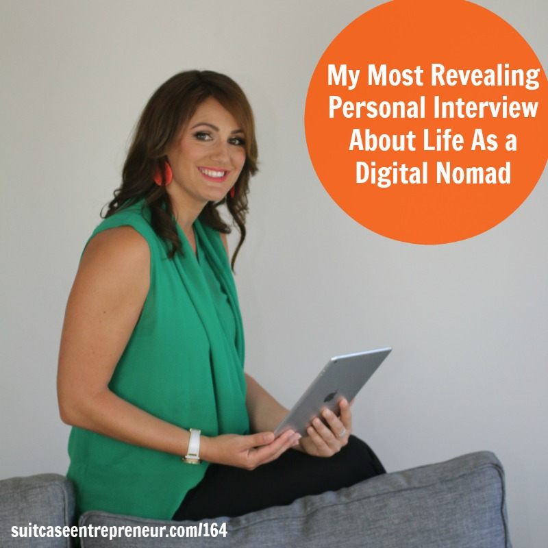 [164] My Most Revealing Personal Interview About Life As a Digital Nomad