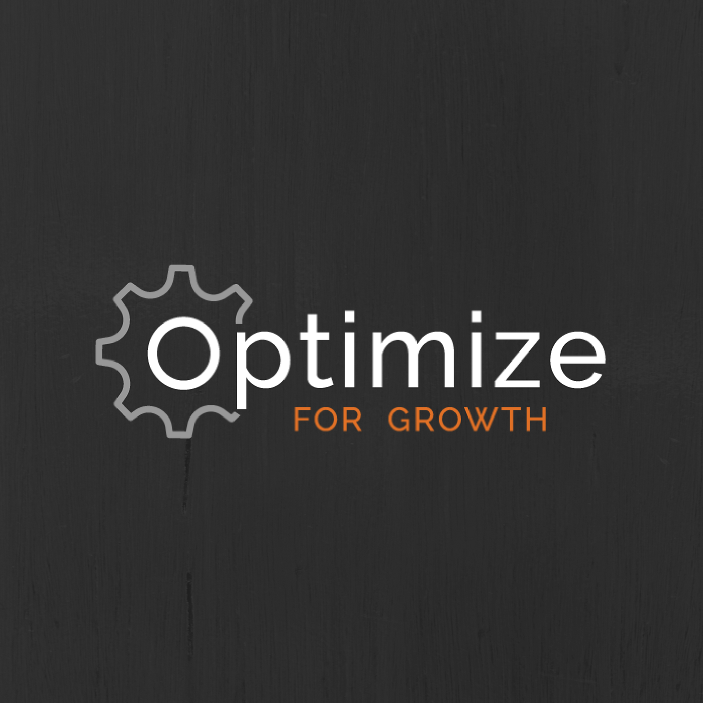 Optimize For Growth show art