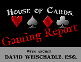 Artwork for House of Cards® Gaming Report for the Week of September 3, 2018