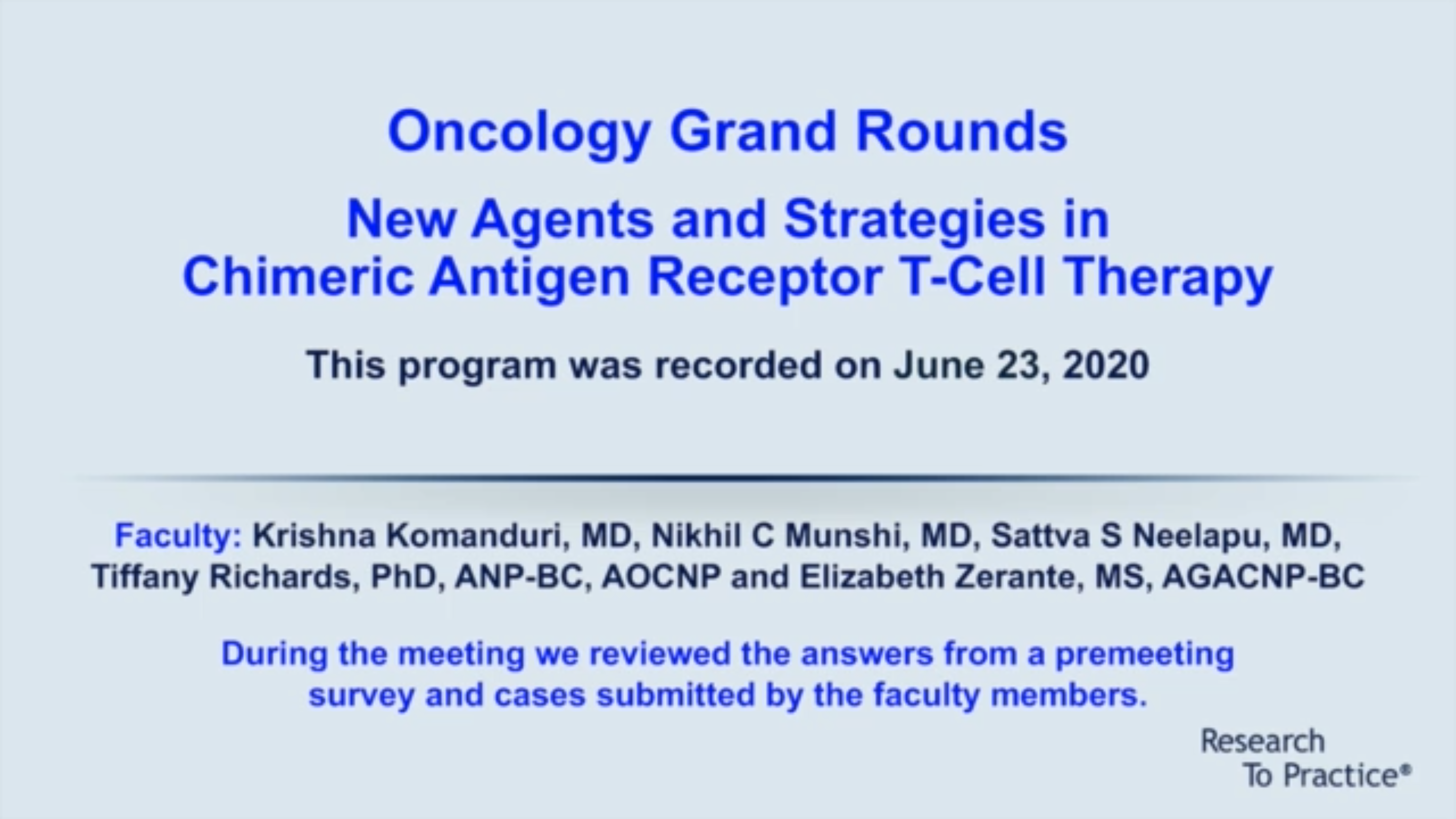 Artwork for Chimeric Antigen Receptor T-Cell Therapy   Oncology Grand Rounds Series: Part 9 — Chimeric Antigen Receptor T-Cell Therapy (Webinar Proceedings)