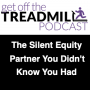 Artwork for The Silent Equity Partner You Didn't Know You Had