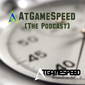 AtGameSpeed |The Podcast|