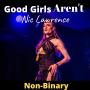 Artwork for #37 Good Girls Aren't Non-Binary