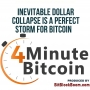 Artwork for Inevitable Dollar Collapse Is A Perfect Storm for Bitcoin