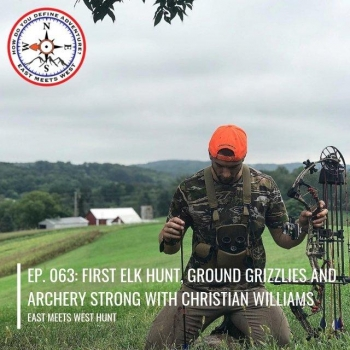 bbbb0e1fa8188 info_outline Ep. 063: First Elk Hunt, Ground Grizzlies and Archery Strong  with Christian Williams 04/29/2019