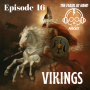 Artwork for Ep.16: VIKINGS! Oh.... and scotch, lovely, tasty, delicious scotch.