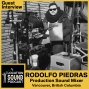Artwork for 028 Rodolfo Piedras - Location Sound Mixer based out of Vancouver, British Columbia