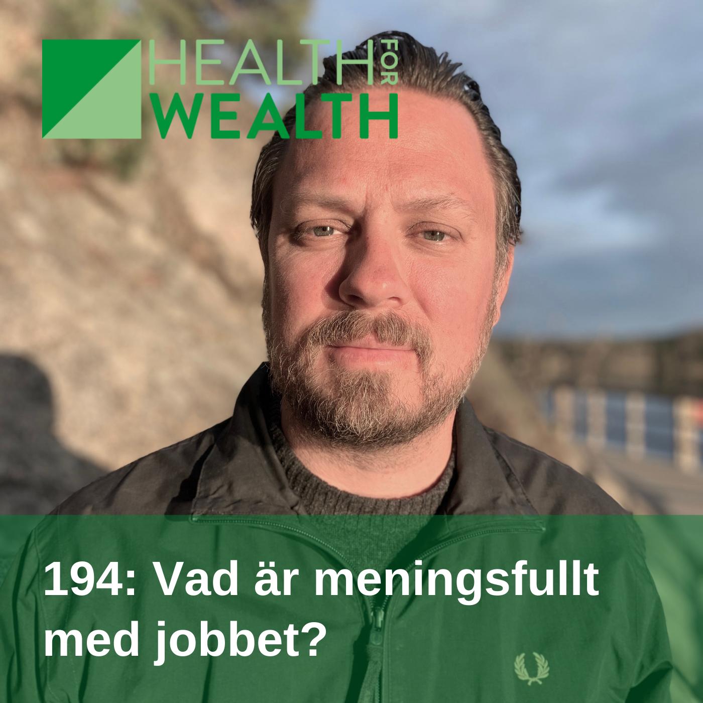 194: Vad är meningsfullt med jobbet?