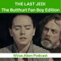 Artwork for The Last Jedi: The Butthurt Fan Boy Edition
