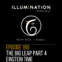 Artwork for EP: 180 The Big Leap, Part 4 - Einstein Time