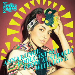 FOOLCAST 031 - ANNA LUNOE - FROM AUSTRALIA WITH LOVE