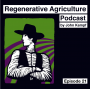 Artwork for BioEnergetics in Agriculture with Steve Diver