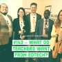 Artwork for #143 - What do teachers want from edtech?