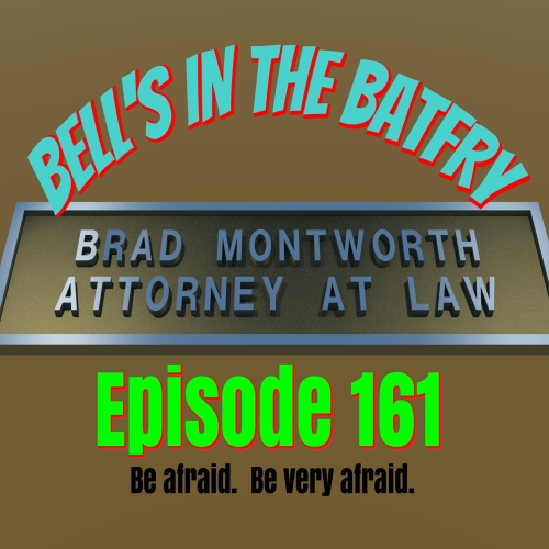 Bell's in the Batfry, Episode 161