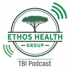Ethos TBI podcast