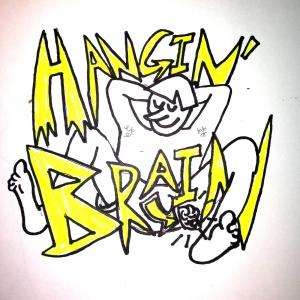 Hangin' Brain