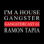 Artwork for Ramon Tapia - Gangstercast 63