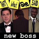 "Episode # 66 -- ""New Boss"" (3/19/09)"