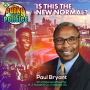 Artwork for Is This The New Normal? w/Paul Bryant | The Funky Politics | KUDZUKIAN