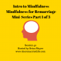 Artwork for 40: Intro to Mindfulness - Mindfulness for Remarriage Mini-Series Part 1 of 3