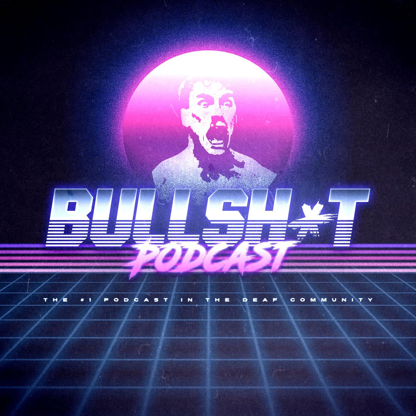 Bullsh*t Podcast show art