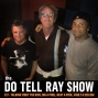 Artwork for The Do Tell Ray Show E17 - Talking 'bout the kids, dig a pool, heat a pool, vault a ceiling