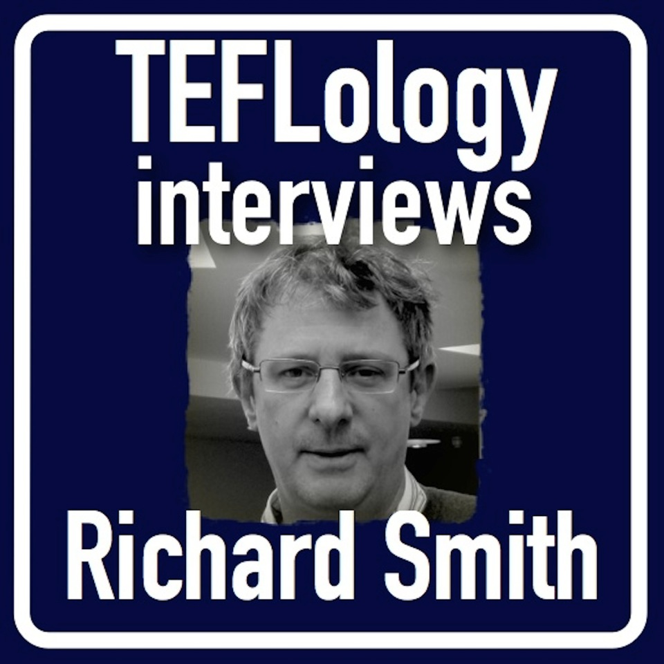 TEFL Interviews 11: Richard Smith on ELT History