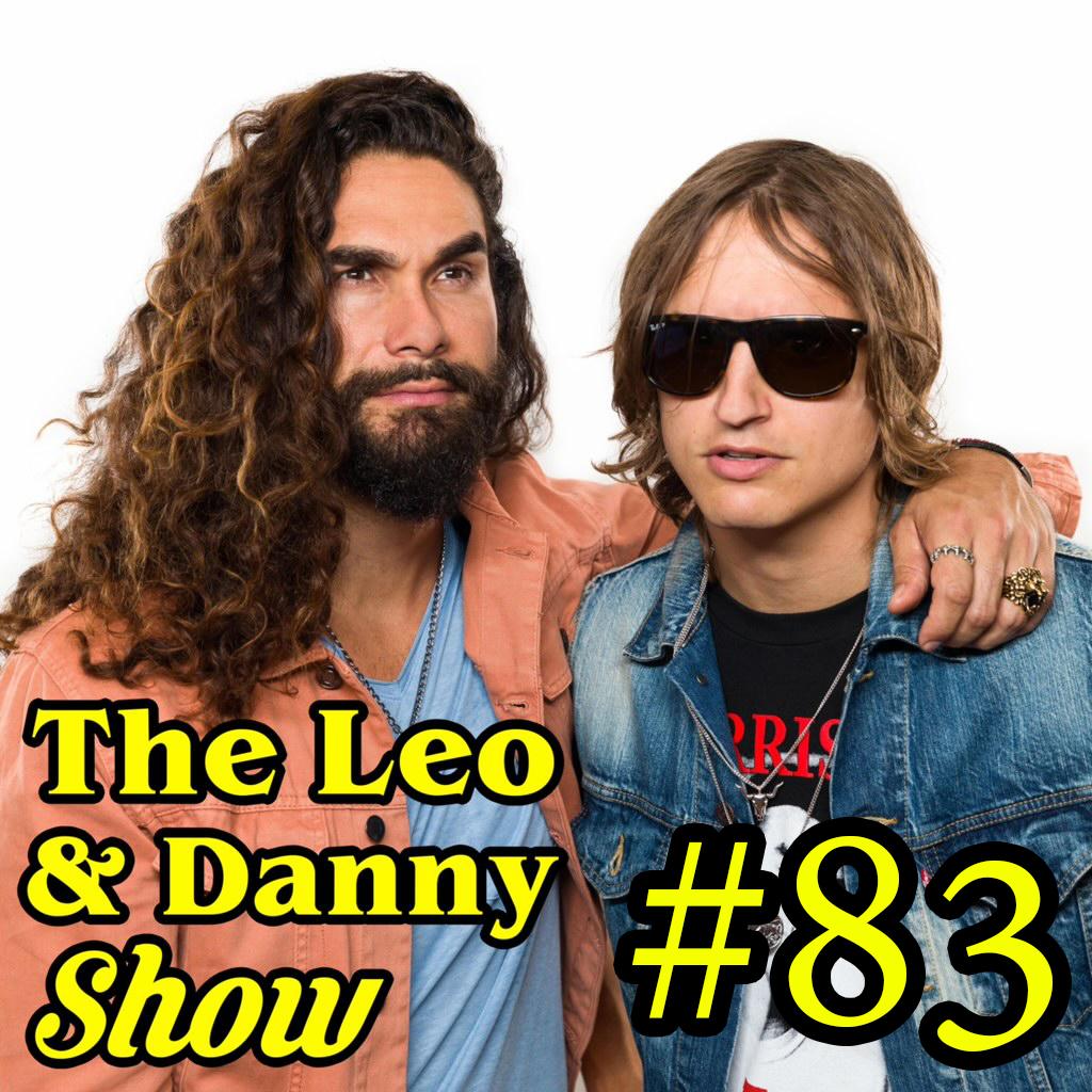 The Leo & Danny Show #83 : Brandon Buckingham Attacks Danny