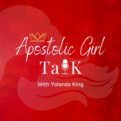 Apostolic Girl Talk: Biblically Confidence, Purpose, Identity, and Empowerment for Young Apostolic Ladies show image