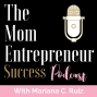 Artwork for S1E0 From Nurse and Preemie Mom to Running a Successful Business with Mariana C. Ruiz