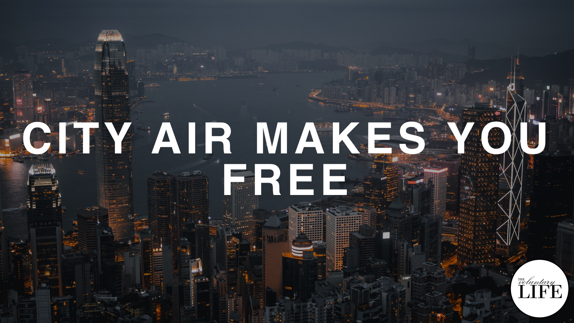 74 City Air Makes You Free