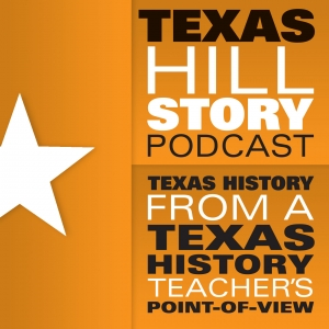 Texas Hillstory Podcast