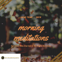 Artwork for #046  Morning Meditations - Start Your Day Off In The Right Direction