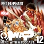 Artwork for MwaP Episode -12: Pet Elephant