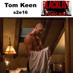s2e16 Tom Keen