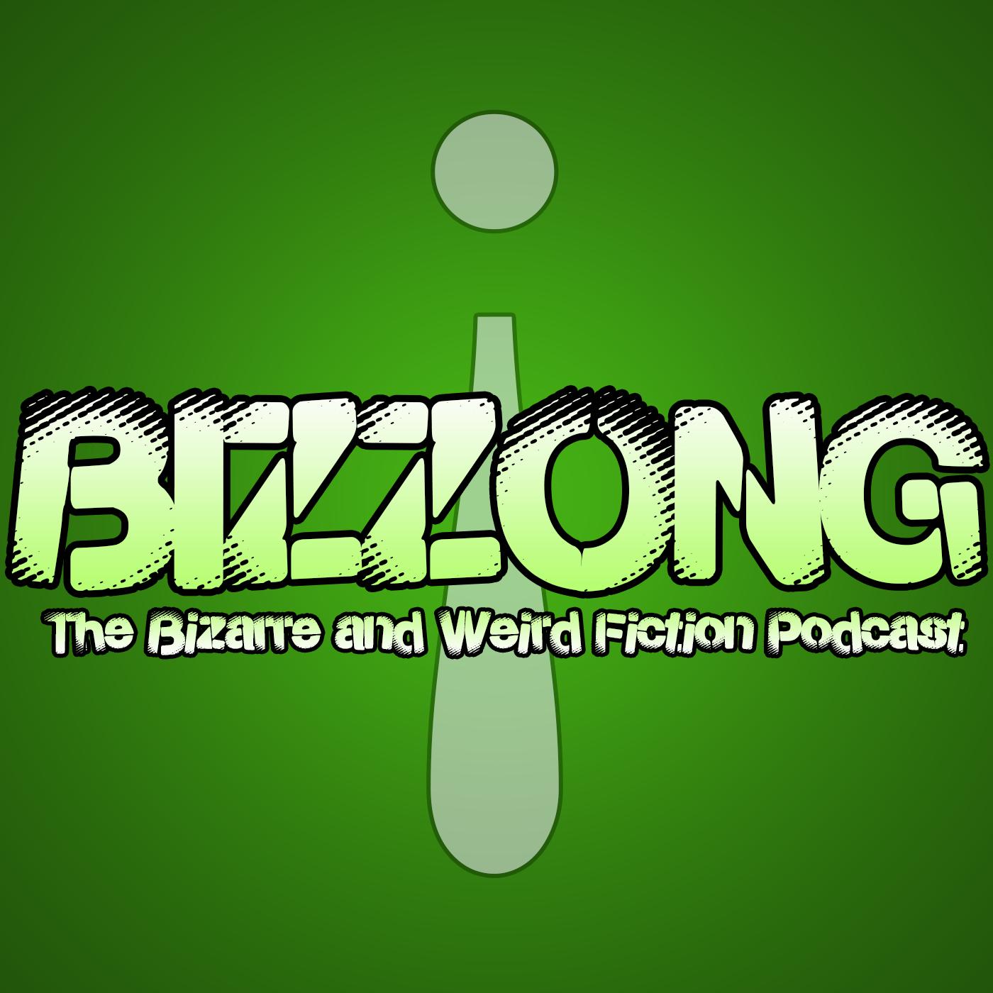 Artwork for New England Weirdo : Jeff O'Brien : Bizzong! The Bizarre and Weird Fiction Podcast