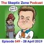 Artwork for The Skeptic Zone #549 - 28.April.2019