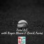 Artwork for Total BS with Royce Moore & Brock Farias