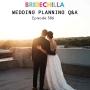 Artwork for 386- Bridechilla Wedding Planning Q&A