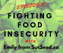 Artwork for Ep 023 Fighting Food Insecurity (SucSeed)