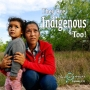 Artwork for They Are Indigenous Too