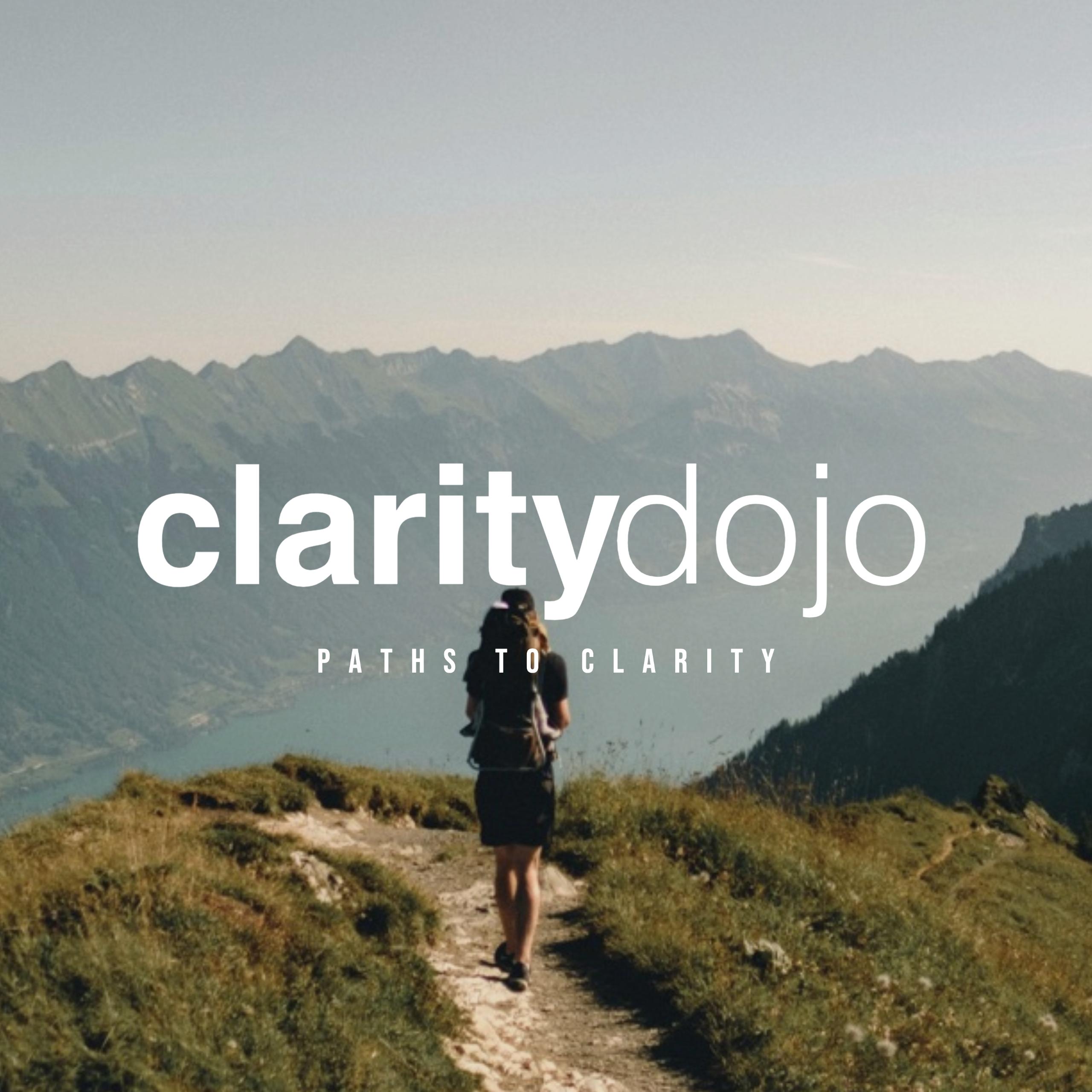 Clarity Dojo- Career Clarity Podcast show art